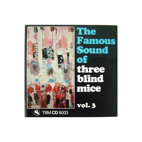Artisti vari – The Famous Sound Of Three Blind Mice Vol. 3