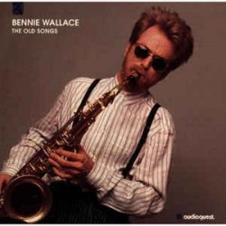 Bennie Wallace – The Old Songs