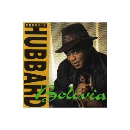 Freddie Hubbard – Bolivia