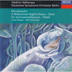 Mendelssohn, Ashkenazy, Dawson, Schaechter, Deutsches Symphonie-Orchester Berlin – A Midsummer Night's Dream - Octet