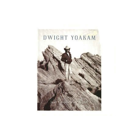 Dwight Yoakam – Just Lookin' For A Hit