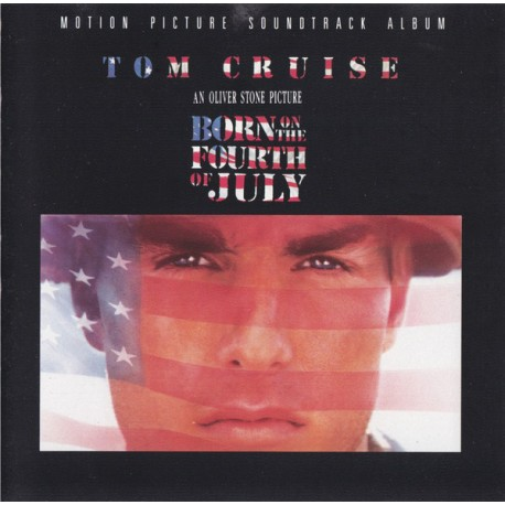 John Williams , Various – Born On The Fourth Of July - Motion Picture Soundtrack Album